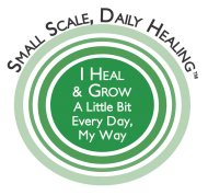 Small Scale, Daily Healing